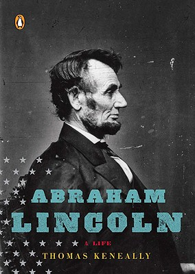 Abraham Lincoln By Keneally, Thomas